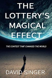 The Lottery's Magical Effect by David Singer
