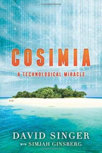 Cosimia: A Technological Miracle by David Singer with Simjah Ginsberg